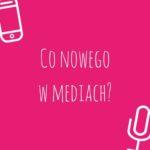 Live Audio i Instagram Stories – co nowego w mediach?