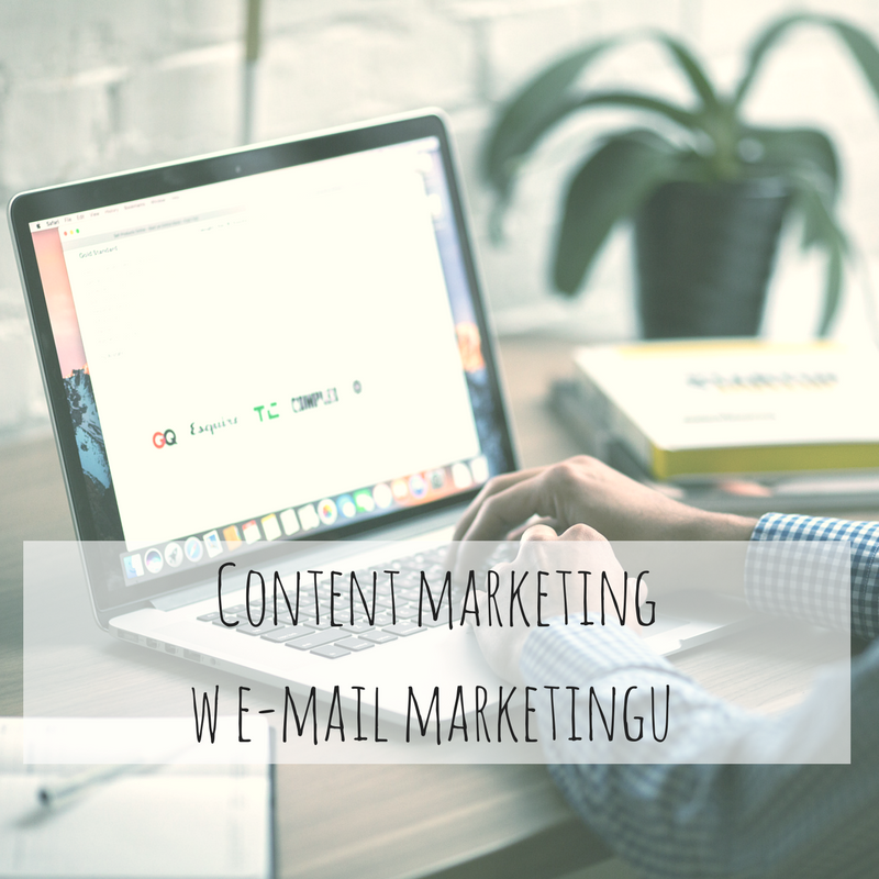 Content marketing w e-mail marketingu