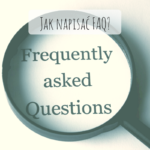 Jak napisać FAQ?