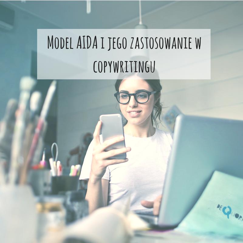 Model AIDA i jego zastosowanie w copywritingu