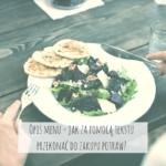 Opis menu – jak za pomocą tekstu przekonać do zakupu potraw?