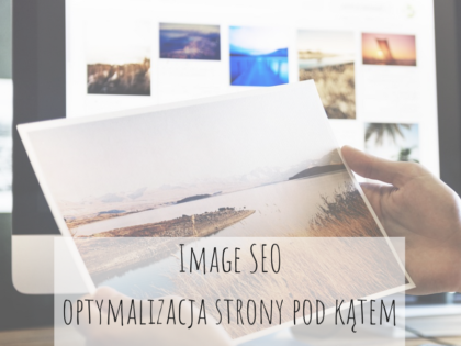 Image SEO optymalizacja witryny pod kątem obrazków