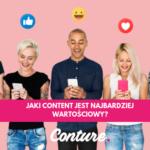 Jaki content jest najbardziej wartościowy?