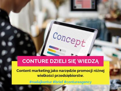 Content marketing jako narzędzie promocji różnej wielkości przedsiębiorstw. - Brief.pl